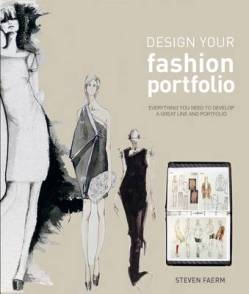 'Design Your Fashion Portfolio' by Steven Faerm