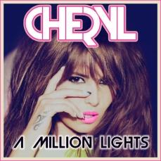 "Cheryl ""A Million Lights"" - https://itunes.apple.com/ie/album/million-lights-deluxe-version/id531138077"
