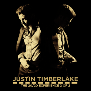 """Justin Timberlake """"The 20/20 Experience: 2 of 2"""""""