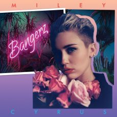 "Miley Cyrus ""Bangerz"" - https://itunes.apple.com/ie/album/bangerz-deluxe-version/id691238659"