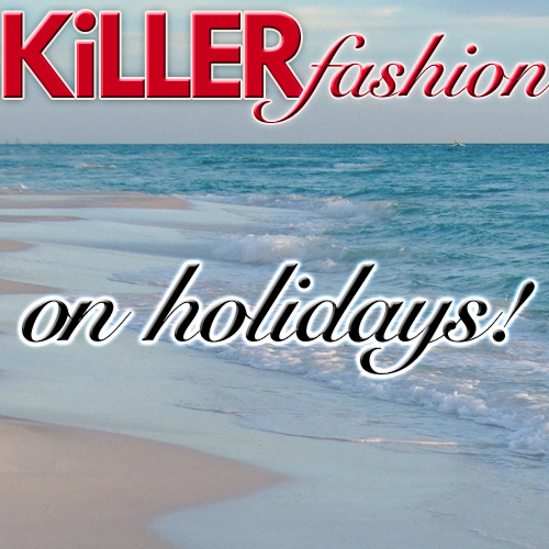 Killer Fashion holiday