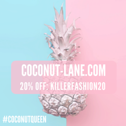 "Enter ""killerfashion20"" at http://coconut-lane.com for 20% exclusive discount"