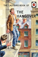 The Ladybird Book of The Hangover, €9.95 http://www.thegadgetstore.ie/the-hangover-ladybird-book.html