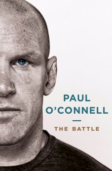 Paul O'Connell: The Battle Book, €19.99 http://www.dubraybooks.ie/The-Battle_9781844882236