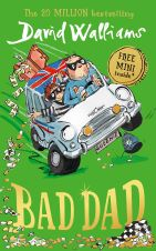 Bad Dad by David Walliams, Dubray Books, €10.99 http://bit.ly/2kZFUtV