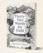 "Dubray Books ""Thirty-Two Words for Field"" by Manchan Magan, €20 https://bit.ly/362RwQL"